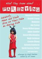 What They Know About-- Parenting!