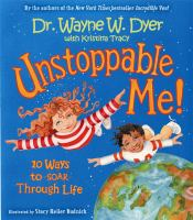 Unstoppable Me!