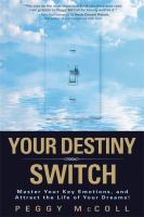 Your Destiny Switch