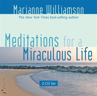 Cover image for Meditations for A Miraculous Life