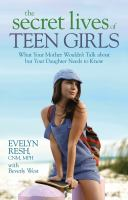 The Secret Lives of Teen Girls