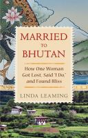 Married to Bhutan