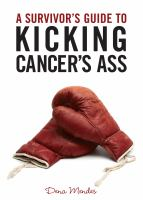A Survivor's Guide to Kicking Cancer's Ass