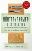 The Hunter/farmer Diet Solution