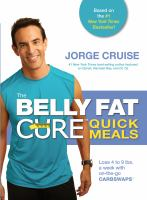 The Belly Fat Cure Quick Meals