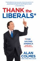 Thank the Liberals for Saving America (and Why You Should)