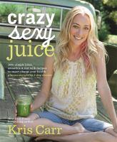 Crazy Sexy Juice