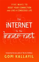 The Internet to the Inner-net