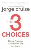 The 3 Choices