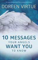 10 Messages your Angels Want You to Know