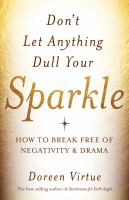 Don't Let Anything Dull your Sparkle