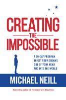 Creating the Impossible