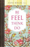 Be Feel Think Do