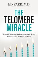 The Telomere Miracle