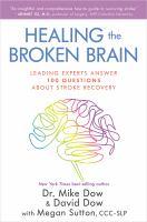 Healing the Broken Brain