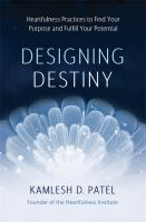 Designing Destiny