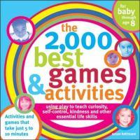 The 2,000 Best Games & Activities