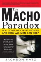 The Macho Paradox