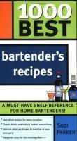 1000 Best Bartender's Recipes