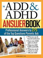 The ADD & ADHD Answer Book