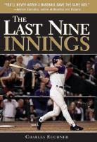 The Last Nine Innings
