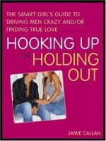 Hooking up or Holding Out