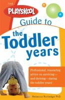 The Playskool Guide to the Toddler Years