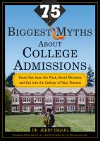 The 75 Biggest Myths About College Admissions