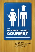 The Un-constipated Gourmet