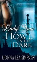 Lady Anne and the Howl in the Dark