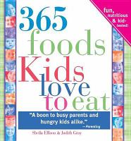365 Foods Kids Love to Eat
