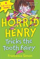Horrid Henry Tricks the Tooth Fairy