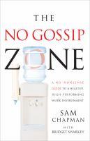 The No-gossip Zone