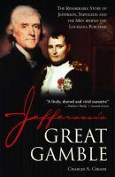 Jefferson?s Great Gamble