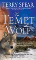 To Tempt the Wolf