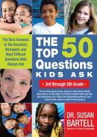 The Top 50 Questions Kids Ask, 3rd Through 5th Grade