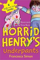Horrid Henry's Underpants