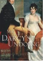 Mr Darcy's Undoing