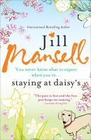 Staying at Daisy's / by Jill Mansell