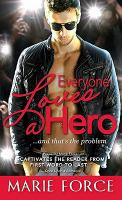 Everyone Loves A Hero