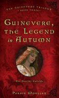 Guinevere, the Legend in Autumn