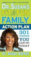 Dr. Susan's Fit & Fun Family Action Plan