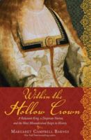 Within the Hollow Crown