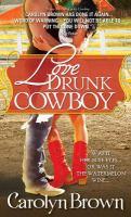 Love Drunk Cowboy