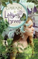 Gawain & Lady Green