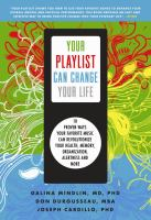 Your Playlist Can Change your Life