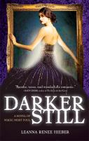 Darker still : a novel of magic most foul