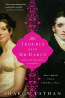 Trouble With Mr. Darcy