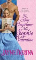 THE MOST IMPROPER MISS SOPHIE VALENTINE