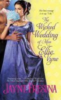 Wicked Wedding of Miss Ellie Vyne